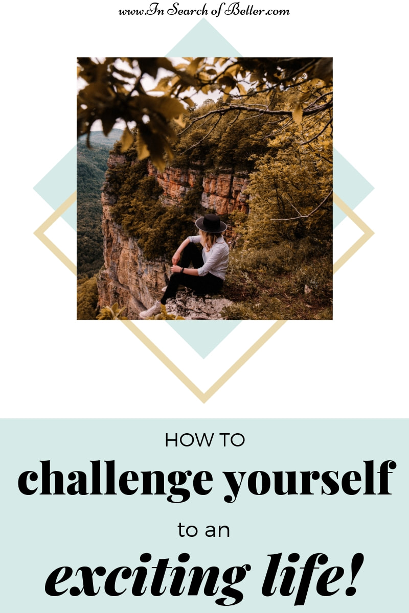 girl in hat sitting on cliff with text overlay - how to challenge yourself to an exciting life