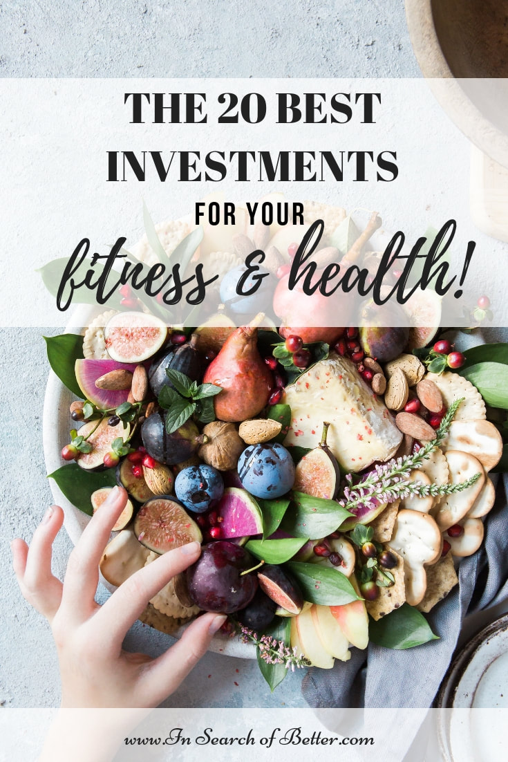 hand picking fruit from a bowl full of different healthy foods with text overlay - The 20 best investments for your fitness & health!